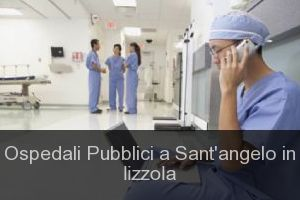 Ospedali Pubblici a Sant'angelo in lizzola