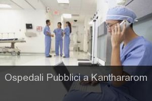 Ospedali Pubblici a Kanthararom